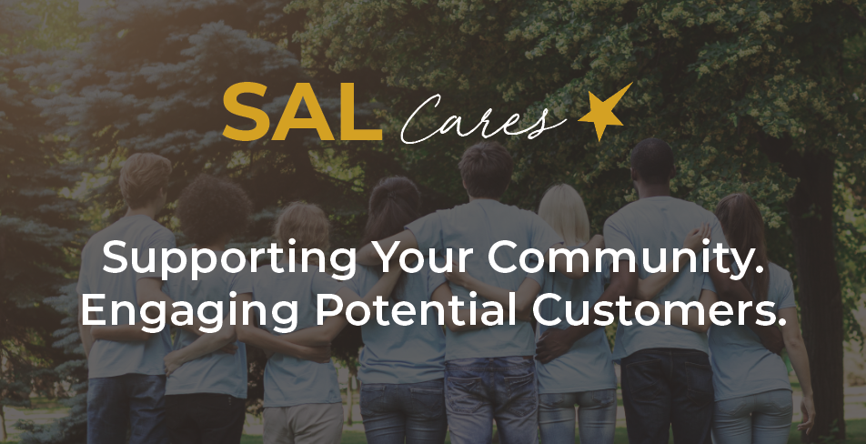 SALcares Supporting Your Community. Engaging Potential Customers.