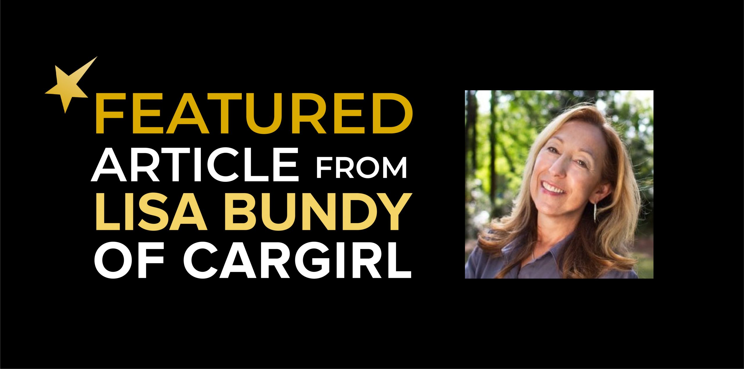 Featured Article from Lisa Bundy of Cargirl