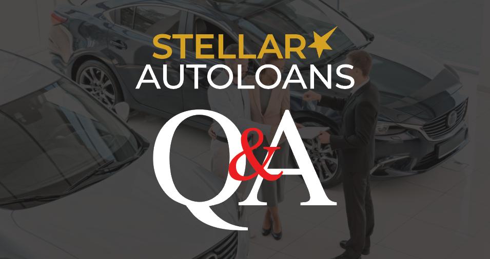 Stellar Auto Loans Q&A